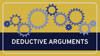 Critical Thinking Fundamentals: Deductive Arguments Thumbnail
