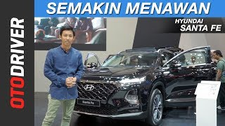 Hyundai All New Santa Fe 2018 | OtoDriver | Supported by GIIAS 2018