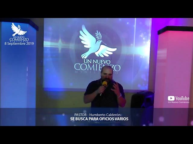 Predica # 117 - SE BUSCA PARA OFICIOS VARIOS - Pastor Humberto Calderon