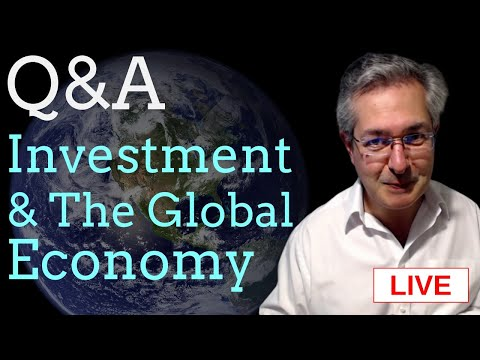Investment & The Global Economy - Live Q&A