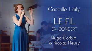 Le Fil (en concert le 13 mai 2021)
