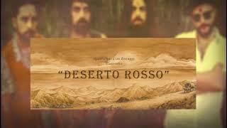 Quentin Gas & Los Zíngaros- Deserto Rosso ft. Niño de Elche
