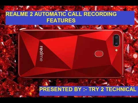 Realme 2 Automatic Call Recording Features