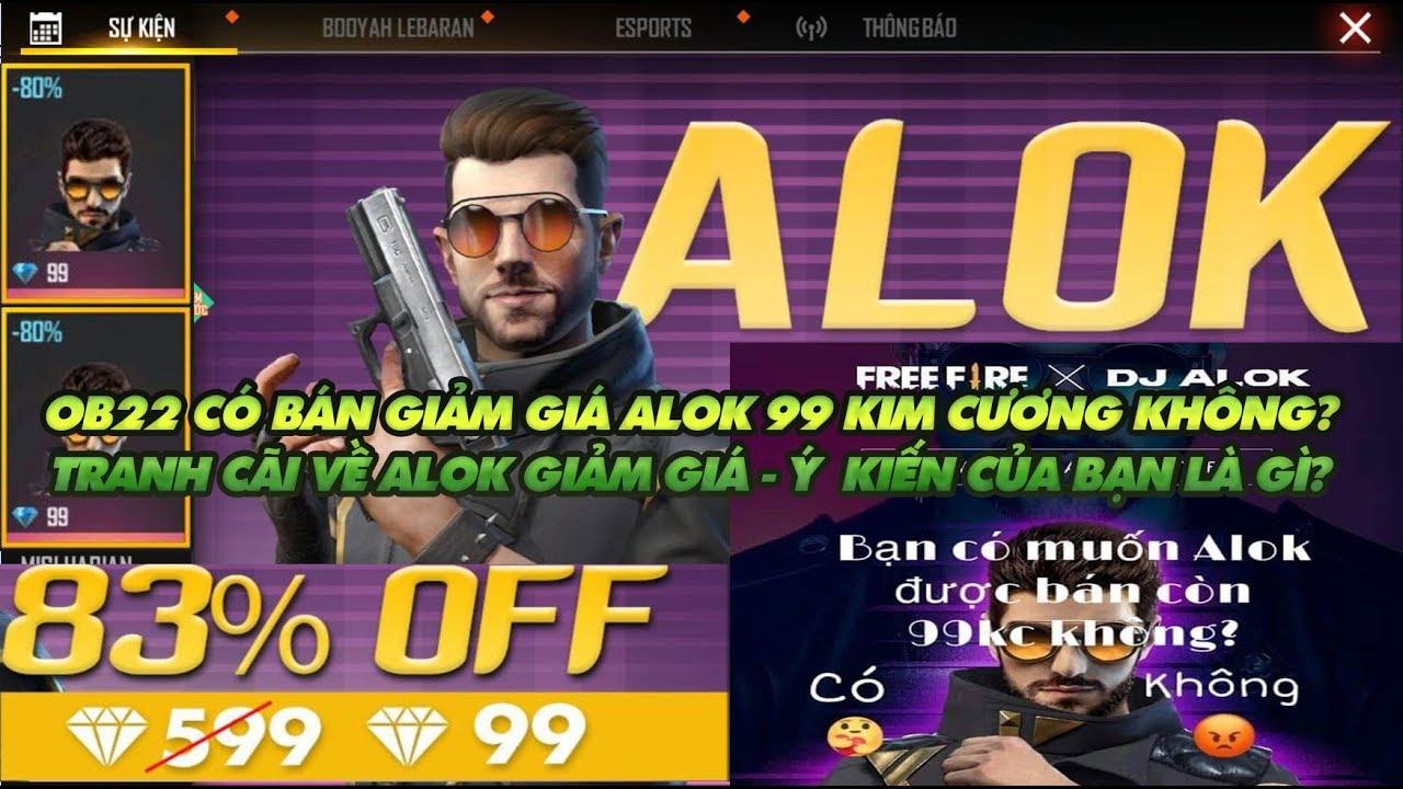Garena Free Fire| OB22 Alok có bán 99 kim cương không? Tranh cãi về giảm giá Alok bạn theo phe nào?