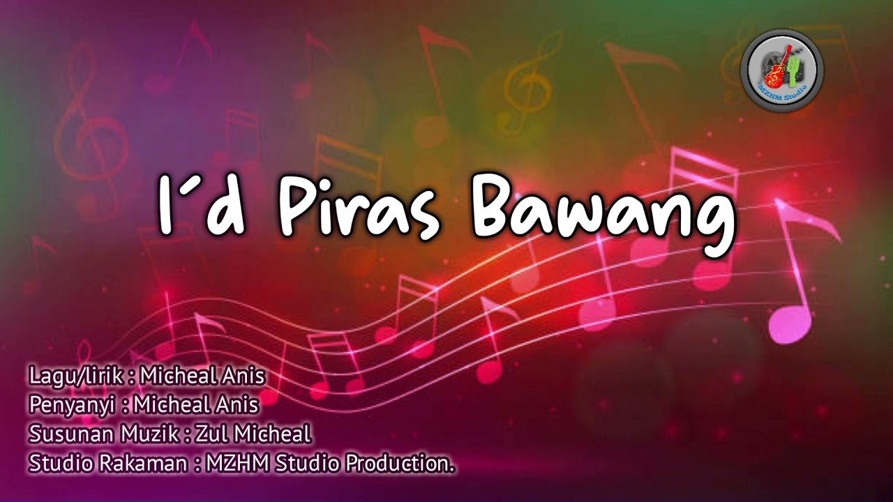 DOWNLOAD Micheal Anis – I'd Piras Bawang (Official Music Audio) Mp3 song