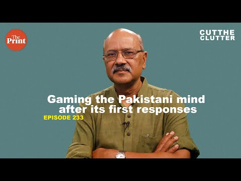 Gaming the Pakistani mind after its first responses to Indian moves in Kashmir