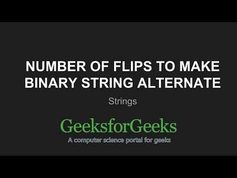 Number Of Flips To Make Binary String Alternate | GeeksforGeeks