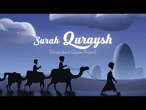 Surah Quraish | English | Understand & Memorize Quran Project