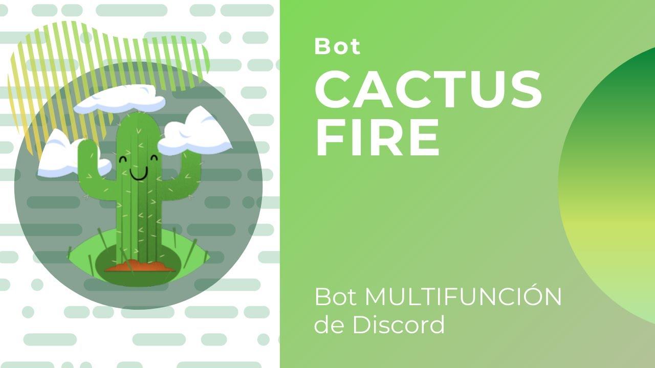 Cómo usar CactusFire | Bot Multifunción