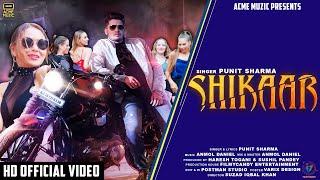 Shikaar (Punit Sharma) Mp3 Song Download