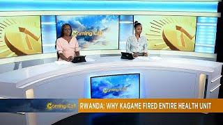 Rwanda government sacks entire health unit [The Morning Call]