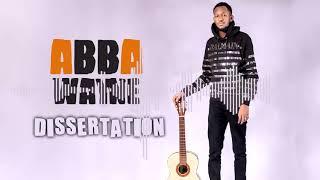 ABBA WAYNE - DISSERTATION (Audio Officiel) 2021