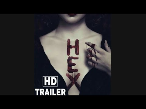 HEX Official Trailer (2018) Horror Movie Full (HD)