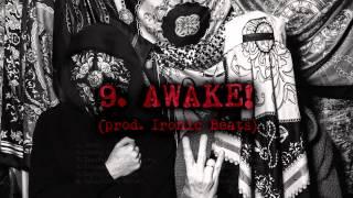 Hashashins (Zero X Deys) - AWAKE! (prod. Ironic Beats)