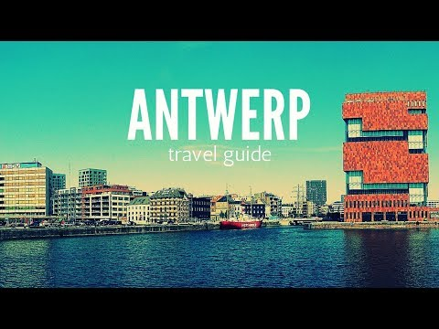 ANTWERP Travel Guide, 5 best places in antwerp belgium !!