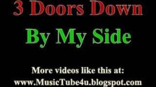 Скачать 3 Doors Down By My Side Lyrics Music