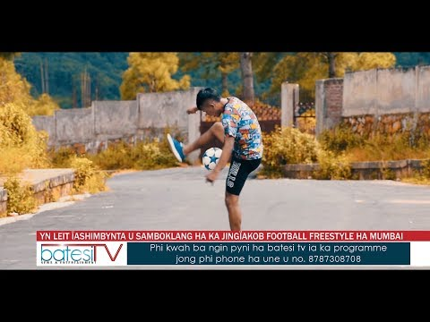 YN LEIT ÏASHIMBYNTA U SAMBOKLANG HA KA JINGÏAKOB FOOTBALL FREESTYLE HA MUMBAI