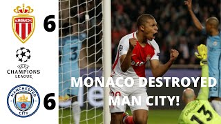Monaco vs Man City 6-6 UCL 2017 Goals, Monaco Dream Team