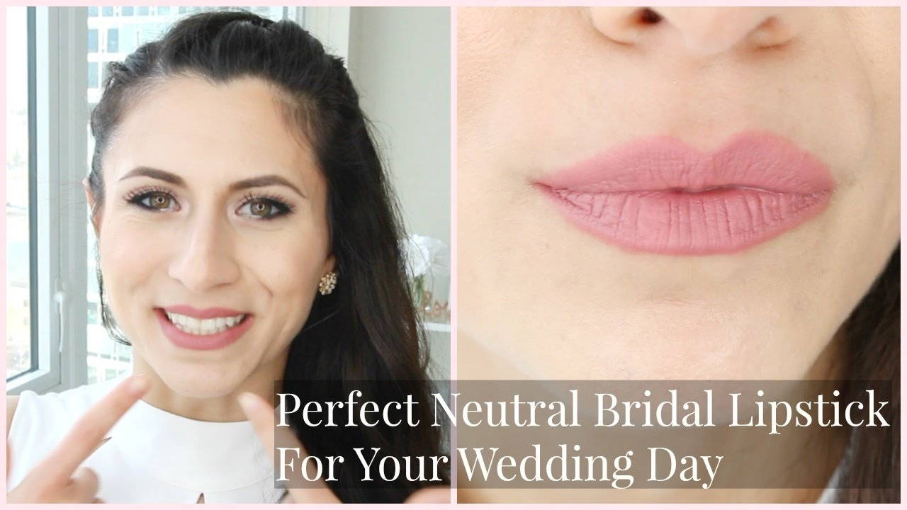 Perfect Neutral Bridal Lipstick For Your Wedding Day You