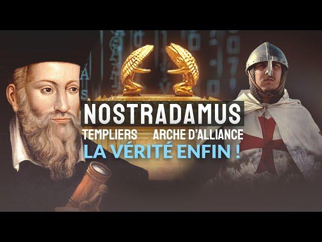 Les Templiers et l'Arche d'Alliance selon Nostradamus.