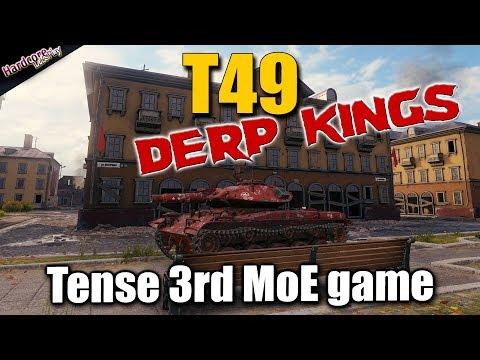WoT: T49 MoE, Derp Kings, 3rd gun mark game, World of Tanks