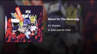 Blood On The Motorway (Medley)