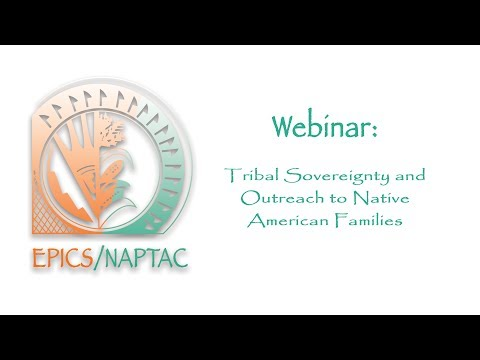 Tribal Sovereignty and Outreach to Native American Families