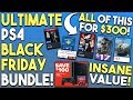The Ultimate $300 Black Friday 2018 PS4 Bundle - PS4 Console, PS+ and Epic Games!