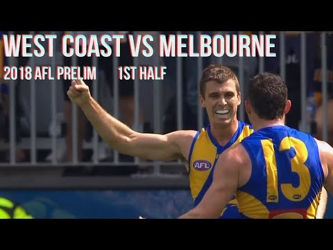 West Coast Eagles vs Melbourne Preliminary final 2018 All the goals, behinds & highlights 1stHALF