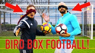 BIRD BOX FOOTBALL BATTLE!