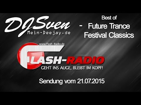 Best of Future Trance - Festival Classics (mixed by DJ Sven)