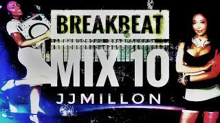 Breakbeat Mix 10. Breaks Music Mix