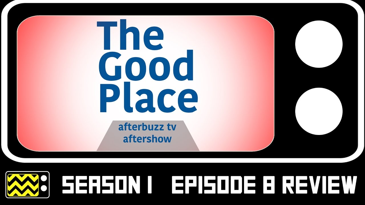 Download The Good Place Season 1 Episode 8 Review & After Show   AfterBuzz TV