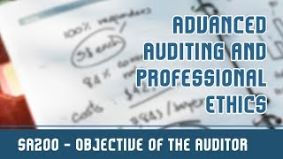 104 (A) | SA 200 | Standards On Auditing l Objective Of The Auditor | Principles Governing An Audit
