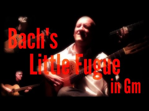 Bach's Little Fugue in Gm on Guitar by Rob Michael