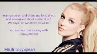 Britney Spears - Scream & Shout ( Only Britney ) With Lyrics