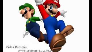 Vidas Bareikis (STIPRIAI KITAIP, Suicide DJs) Super Mario