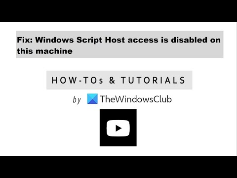 fix:-windows-script-host-access-is-disabled-on-this-machine