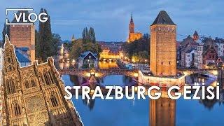 Fransa Strazburg Gezisi ve Alışveriş - Gezi Videoları