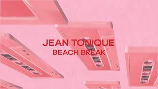 Jean Tonique - Beach Break (Official Audio)