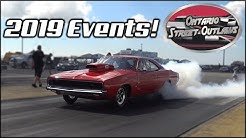Ontario Street Outlaws 2019 - (PROMO Video & NEW Event Dates in the Comments!)
