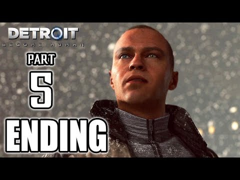 DETROIT BECOME HUMAN ENDING Walkthrough PART 5 (PS4 Pro) No Commentary Gameplay @ 1080p HD ✔