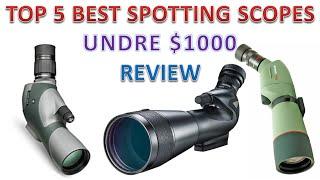 Top 5 Best Spotting Scope Under $1000 Reviews | Best Spotting Scopes
