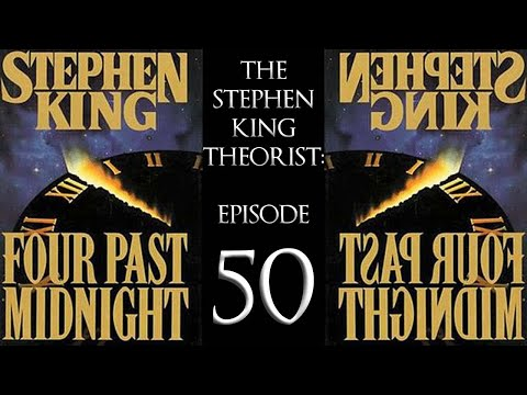 The Stephen King Theorist Episode 50 Four Past Midnight