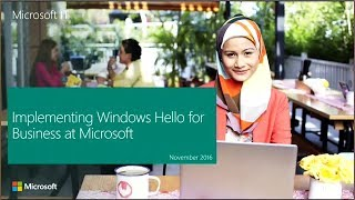 Implementing Windows Hello for Business at Microsoft