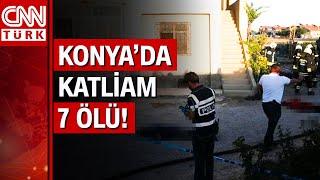 Konya'da dehşet! Eve düzenlenen silahlı saldırıda 7 kişi öldü; ev de ateşe verildi!
