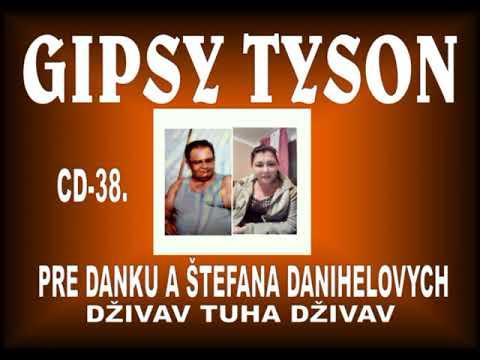 GIPSY TYSON 38. - DŽIVAV TUHA DŽIVAV