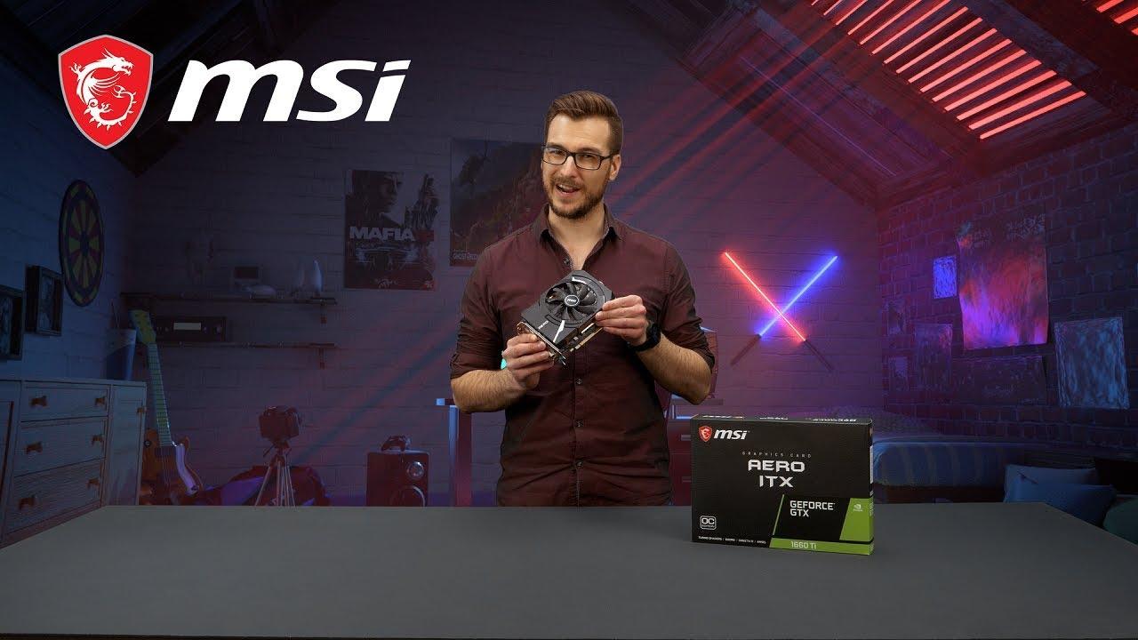 Co powinieneś wiedzieć o GTX 1660 Aero ITX?   MSI