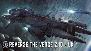Star Citizen: Reverse the Verse 2.10 - UK