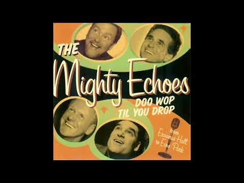 """The Mighty Echoes """"Sh-Boom"""" Official Audio"""